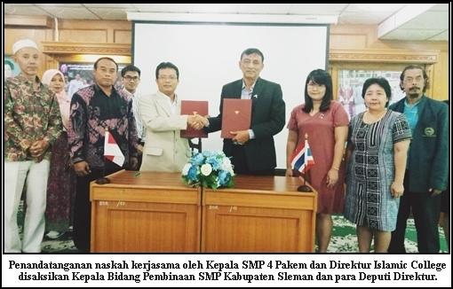SMP 4 PAKEM- ISLAMIC COLLEGE OF THAILAND TANDA TANGANI NASKAH KERJASAMA