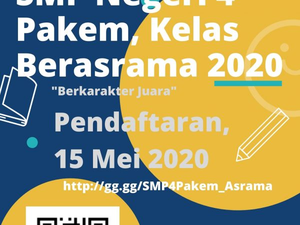 INFORMASI PPDB KELAS BERASRAMA TAHUN AJARAN 2020 / 2021